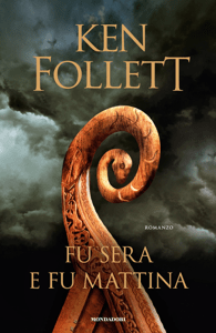 Fu sera e fu mattina - Ken Follett pdf download