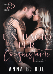 Un bacio per conquistarti - Anna B. Doe pdf download