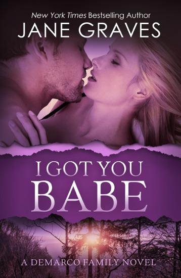 I Got You Babe by Jane Graves PDF Download