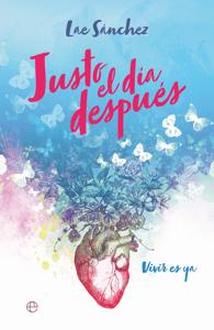 Justo el día después - Lae Sánchez pdf download