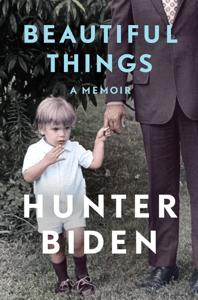 Beautiful Things - Hunter Biden pdf download