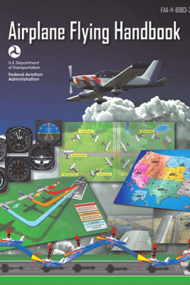 Airplane Flying Handbook - Federal Aviation Administration (FAA)