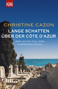 Lange Schatten über der Côte d'Azur - Christine Cazon pdf download