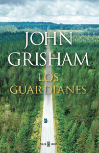 Los guardianes - John Grisham pdf download