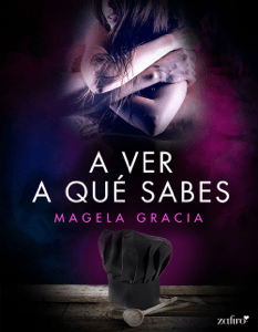 A ver a qué sabes - Magela Gracia pdf download