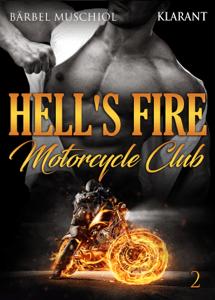 Hell's Fire Motorcycle Club 2 - Bärbel Muschiol pdf download
