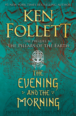 The Evening and the Morning - Ken Follett pdf download
