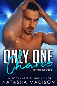 Only One Chance (Only One Series 2) - Natasha Madison pdf download