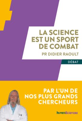 La science est un sport de combat - Didier Raoult pdf download
