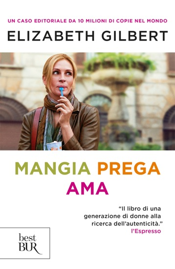 Mangia, prega, ama by Elizabeth Gilbert pdf download