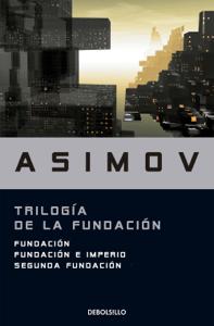 Trilogía de la Fundación - Isaac Asimov pdf download