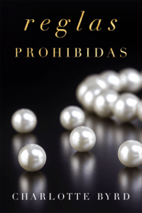 Reglas Prohibidas - Charlotte Byrd pdf download