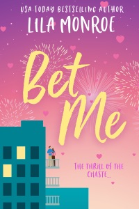 Bet Me - Lila Monroe pdf download