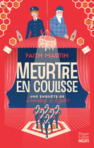 Meurtre en coulisse - Faith Martin pdf download