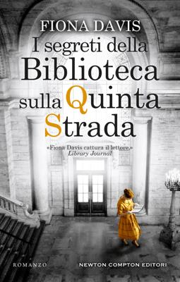 I segreti della Biblioteca sulla Quinta Strada - Fiona Davis pdf download