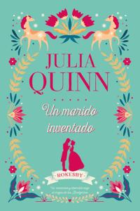 Un marido inventado - Julia Quinn pdf download