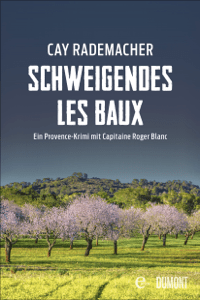 Schweigendes Les Baux - Cay Rademacher pdf download