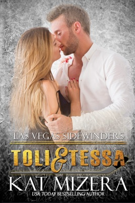 Las Vegas Sidewinders: Toli & Tessa - Kat Mizera pdf download
