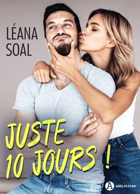 Juste 10 jours ! - Léana Soal pdf download
