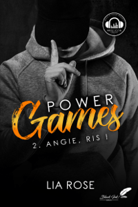 Power games : Angie, ris ! - Lia Rose pdf download