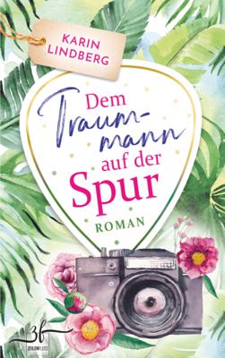 Dem Traummann auf der Spur - Karin Lindberg pdf download