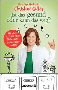 Ist das gesund oder kann das weg? - Christine Gitter pdf download