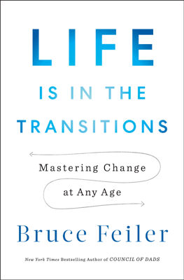 Life Is in the Transitions - Bruce Feiler pdf download