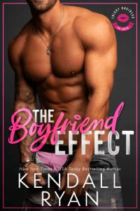 The Boyfriend Effect - Kendall Ryan pdf download