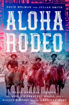 Aloha Rodeo - David Wolman & Julian Smith pdf download