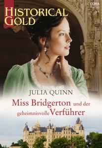 Miss Bridgerton und der geheimnisvolle Verführer - Julia Quinn pdf download