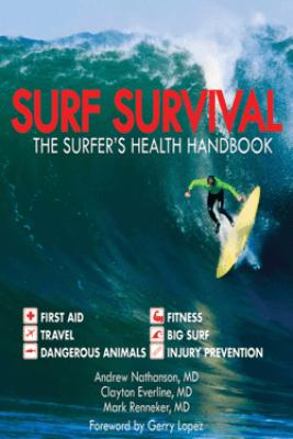 Surf Survival - Andrew Nathanson, Clayton Everline & Mark Renneker