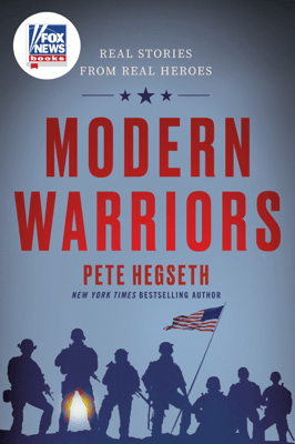 Modern Warriors - Pete Hegseth pdf download