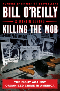 Killing the Mob - Bill O'Reilly & Martin Dugard pdf download