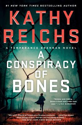 A Conspiracy of Bones - Kathy Reichs pdf download