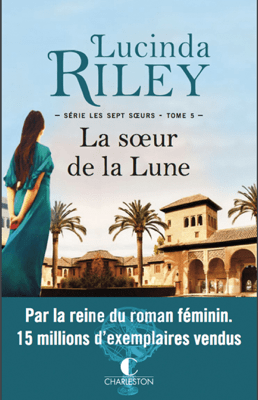 La Sœur de la lune - Lucinda Riley pdf download