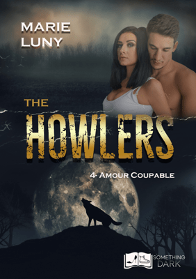The Howlers, tome 4 : Amour Coupable - Marie Luny pdf download