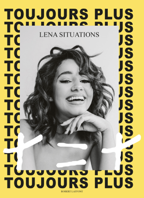 Toujours plus, + = + - Léna Situations pdf download