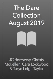 The Dare Collection August 2019 - JC Harroway, Christy McKellen, Cara Lockwood & Taryn Leigh Taylor pdf download