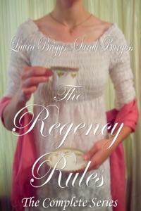 The Regency Rules: Three Sweet Historical Inspirational Romance Novels - Laura Briggs & Sarah Burgess pdf download