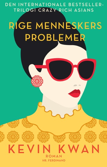 Rige menneskers problemer by Kevin Kwan PDF Download