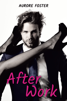 After work - Aurore Foster pdf download