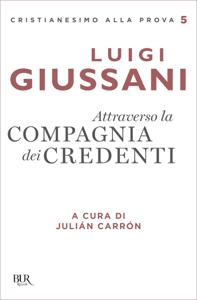 Attraverso la compagnia dei credenti - GIUSSANI LUIGI pdf download
