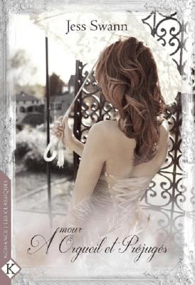 Amour, Orgueil & Préjugés - Jess Swann pdf download
