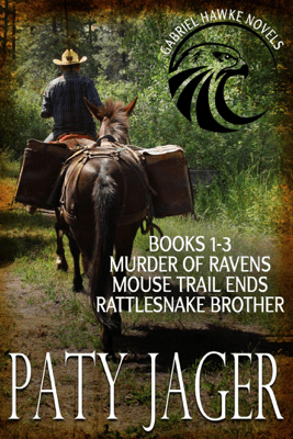 Gabriel Hawke Novels Books 1-3 - Paty Jager pdf download