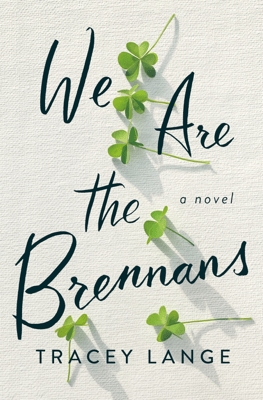 We Are the Brennans - Tracey Lange pdf download