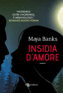 Insidia d'amore - Maya Banks pdf download