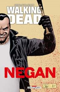 Walking Dead - Negan - Robert Kirkman & Charlie Adlard pdf download