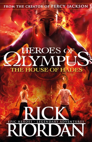 The House Of Hades Heroes Of Olympus Book 4 By Rick Riordan Pdf
