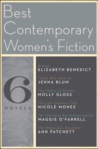 Best Contemporary Women's Fiction - Elizabeth Benedict, Jenna Blum, Molly Gloss, Nicole Mones, Maggie O'Farrell & Ann Patchett pdf download
