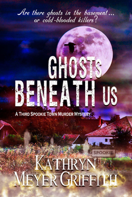 Ghosts Beneath Us - Kathryn Meyer Griffith